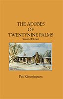 The Adobes of Twentynine Palms by Pat Rimmington