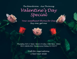 Valentine's Day Special The Boardroom Axe Throwing 29 Palms